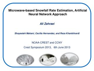 Microwave-based Snowfall Rate Estimation, Artificial Neural Network Approach