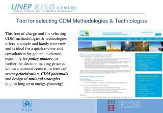 Tool for selecting CDM Methodologies & Technologies