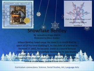 Snowflake Bentley By  Jacqueline Briggs Martin Illustrated by Mary  Azarian