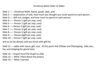 Slide 1------  Christmas Math , Name, grade, date, year