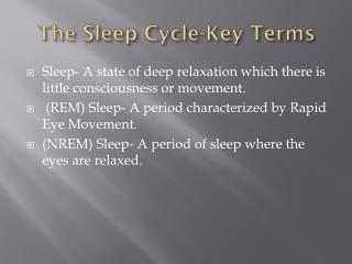 The Sleep Cycle-Key Terms