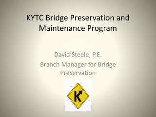 KYTC Bridge Preservation and Maintenance Program