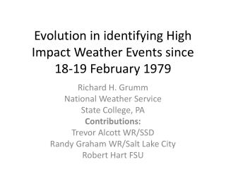 Evolution in identifying  High Impact Weather Events since 18-19 February 1979