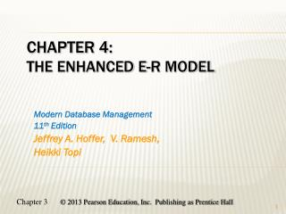 Chapter 4: The Enhanced E-R Model