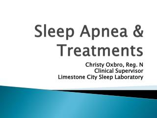 Sleep Apnea & Treatments