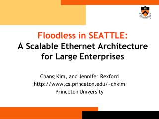 Floodless in SEATTLE: A Scalable Ethernet Architecture for Large Enterprises