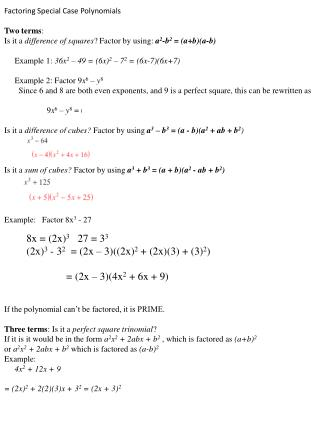 Factoring Special Case Polynomials Two terms :