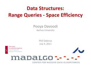 Data Structures: Range  Queries - Space Efficiency