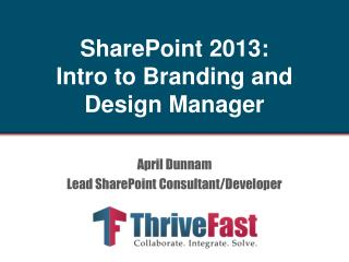 April Dunnam Lead SharePoint Consultant/Developer