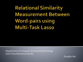 Relational Similarity Measurement Between Word-pairs using  Multi -Task Lasso