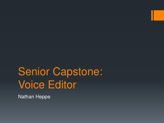 Senior Capstone: Voice Editor