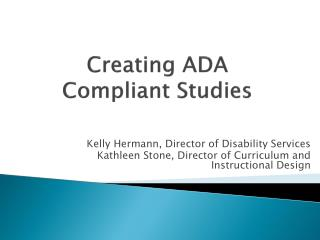 Creating ADA  Compliant Studies