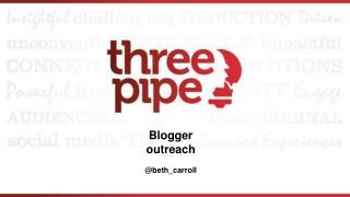 Blogger  outreach @ beth_carroll