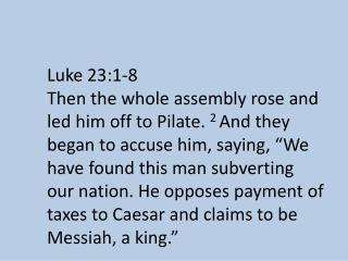 Luke 23:1-8