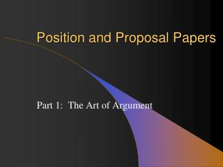 Position and Proposal Papers