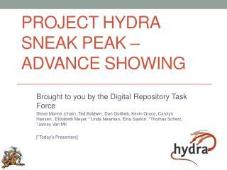 Project Hydra Sneak Peak – Advance Showing