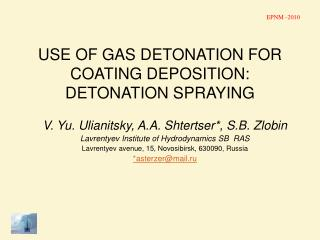 USE OF GAS DETONATION FOR COATING DEPOSITION: DETONATION SPRAYING