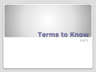 Terms to Know