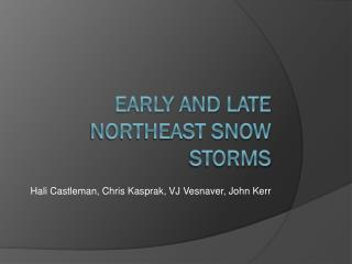 Early and late northeast snow storms