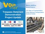 Trespass Deterrent Demonstration Project Update
