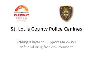 St. Louis County Police Canines