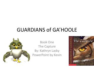 GUARDIANS of GA'HOOLE