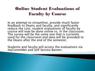 Online Student Evaluations of Faculty by Course