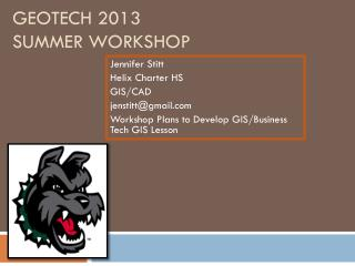 GeoTech 2013  Summer Workshop