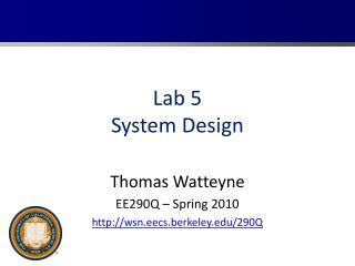Lab 5 System Design