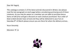 Dear Mr Hagrid,