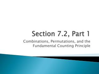 Section 7.2, Part 1