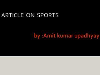 by : Amit kumar upadhyay