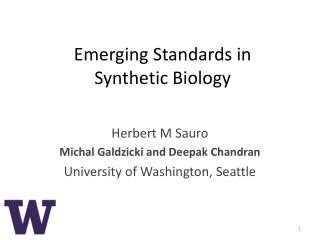 Emerging Standards in  Synthetic  Biology