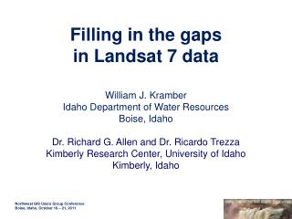 Filling in the gaps in Landsat 7 data
