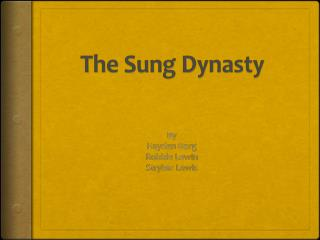 The Sung Dynasty