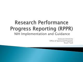 Research Performance Progress Reporting (RPPR)