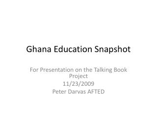 Ghana Education Snapshot
