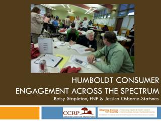 Humboldt Consumer Engagement Across the Spectrum