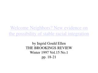 Welcome Neighbors New evidence on the possibility of stable racial integration