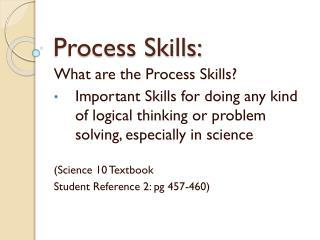 Process Skills: