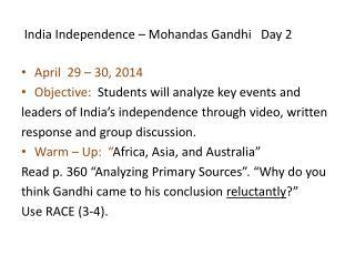 India Independence � Mohandas Gandhi   Day 2