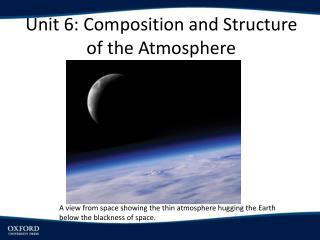 Unit 6: Composition and Structure of the Atmosphere