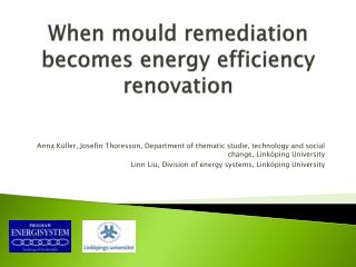 When mould remediation becomes energy efficiency  renovation