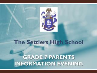 GRADE 7 PARENTS INFORMATION EVENING