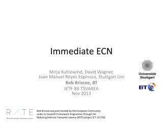 Immediate ECN