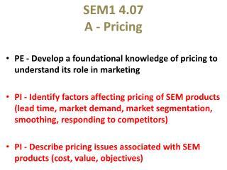 SEM1 4.07 A - Pricing