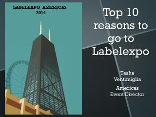 Top 10 reasons to go to  Labelexpo