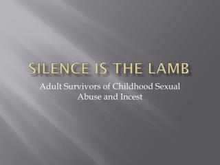 Silence is the Lamb