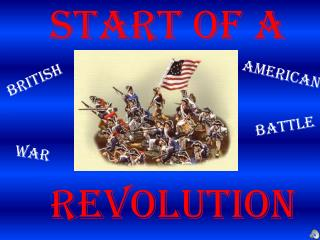 Start of a  Revolution