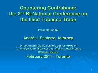 Countering Contraband: the 2 nd  Bi-National Conference on the Illicit Tobacco Trade